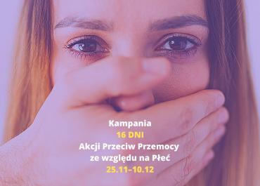 Edytuj Kampania 16 Dni – Akcja Przeciw Przemocy ze względu na Płeć